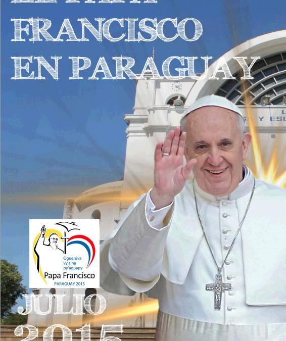 Turismo religioso: conoce a Francisco y disfruta de Paraguay en el mismo viaje